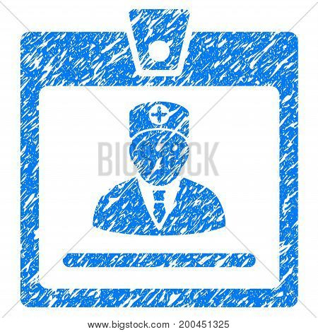 Grunge Doctor Badge icon with grunge design and scratched texture. Unclean vector blue pictogram for rubber seal stamp imitations and watermarks. Draft emblem symbol.