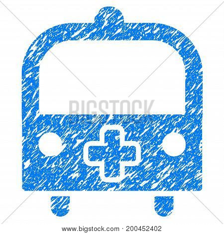 Grunge Medical Bus icon with grunge design and dust texture. Unclean vector blue pictogram for rubber seal stamp imitations and watermarks. Draft sticker symbol.