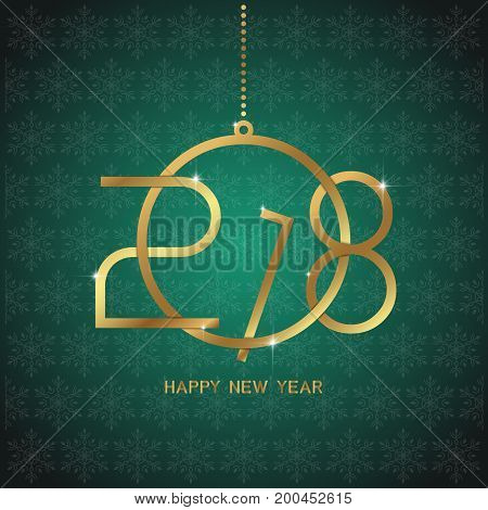 Happy New Year 2018 Text Design. Golden Text In Form Christmas Ball Shape On Dark Green Background.