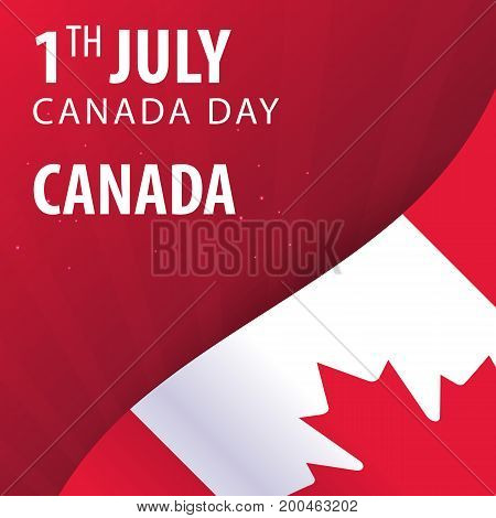 Canada Day. Flag And Patriotic Banner. Vector Illustration.