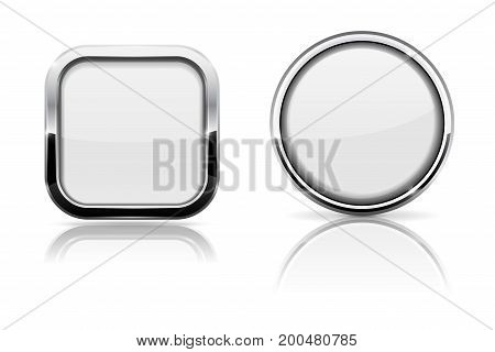 White glass buttons. Square and round shiny icons with chrome frame. Vector 3d illustration isolated on white background