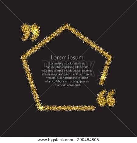 Gold quotation mark speech bubble. Empty blank citation template. Pentagon design element for business card, paper sheet, information, note, message, motivation, comment. Vector illustration.