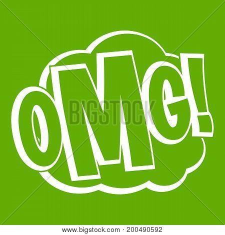 OMG, comic text speech bubble icon white isolated on green background. Vector illustration