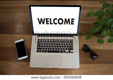 Welcome Concept Communication Business Open Welcome To The Team Teamwork