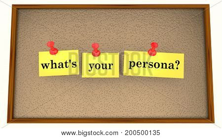 Whats Your Persona Profile Sticky Notes Question 3d Illustration