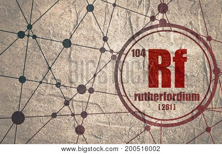 Rutherfordium chemical element. Sign with atomic number and atomic weight. Chemical element of periodic table. Molecule And Communication Background. Connected lines with dots. Distress grunge texture