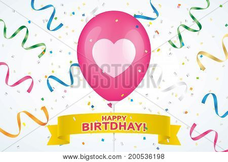 Birthday greeting card vector design. Heart printed pink ballon with yellow ribbon and colorfull confetti on a white background.