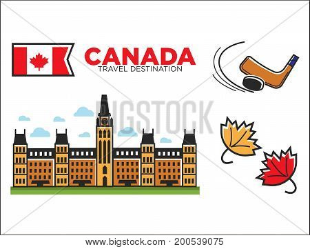 Canada travel destination promotional poster with country symbols isolated vector illustrations on white background. Canadian Parliament building, maple tree leaves and equipment for hockey.