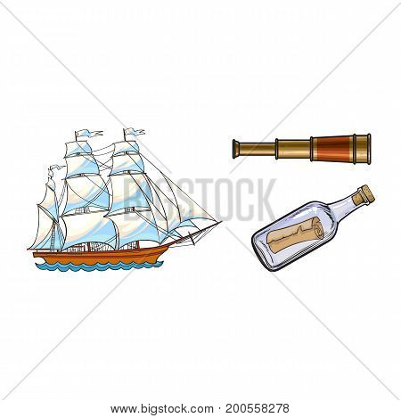 Beautiful sailing ship, sailor telescope, spyglass and message in bottle, sketch style cartoon vector illustration isolated on white background. Cartoon set of sailing ship, telescope, bottle message