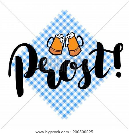 Traditional German Oktoberfest bier festival with text Prost Cheers and two biers. Vector lettering illustration isolated on white