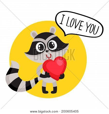 Cute raccoon character holding big red heart, saying I Love You, cartoon vector illustration isolated on white background. Sticker with funny little raccoon with big red heart, symbol of love