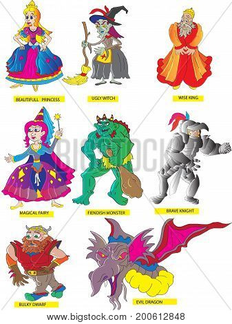 A collection of fairy tale characters. Beautiful princess, ugly witch, wise king, 43magical fairy,fiendish monster, brave knight, bulky dwarf and evil dragon.