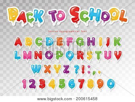Back to school. Balloon colorful font for kids. Funny ABC letters and numbers. For birthday party baby shower. Vector.