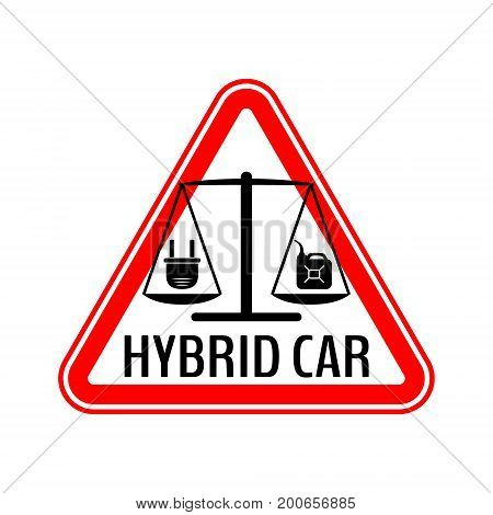 Hybrid car caution sticker. Save energy automobile warning sign. Electric plug and fuel canister icon in red triangle to a vehicle glass. Vector illustration.