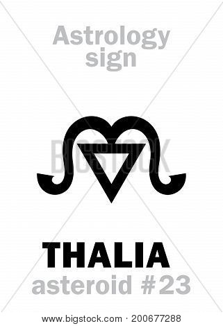 Astrology Alphabet: THALIA (muse of comedy), asteroid #23. Hieroglyphics character sign (single symbol).