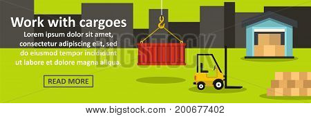 Work with cargoes banner horizontal concept. Flat illustration of work with cargoes banner horizontal vector concept for web