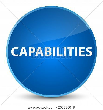 Capabilities Elegant Blue Round Button