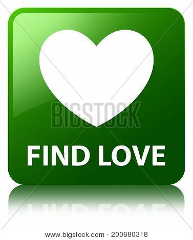 Find Love Green Square Button