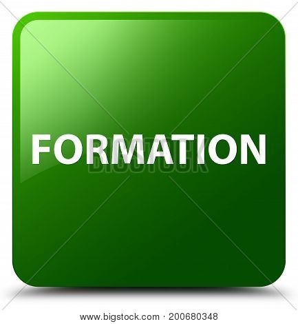 Formation Green Square Button