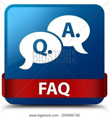 Faq (question Answer Bubble Icon) Blue Square Button Red Ribbon In Middle