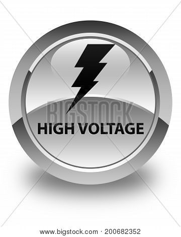 High Voltage (electricity Icon) Glossy White Round Button