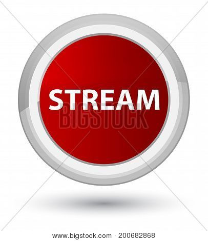 Stream Prime Red Round Button