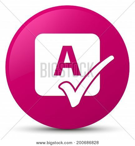 Spell Check Icon Pink Round Button