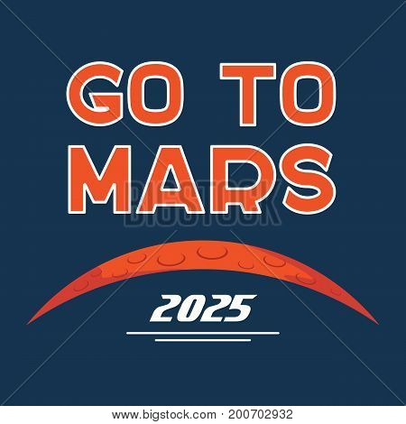 Cartoon poster of Mars planet and Go to Mars typography. Vector background for Mars mission, exploration, promo events, games or books