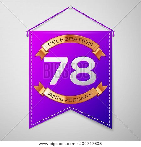 Realistic Purple pennant with inscription Seventy eight Years Anniversary Celebration Design on grey background. Golden ribbon. Colorful template elements for your birthday party. Vector illustration