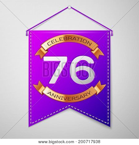 Realistic Purple pennant with inscription Seventy six Years Anniversary Celebration Design on grey background. Golden ribbon. Colorful template elements for your birthday party. Vector illustration