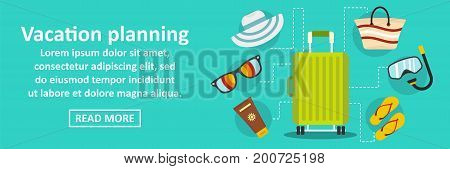 Vacation planning banner horizontal concept. Flat illustration of vacation planning banner horizontal vector concept for web