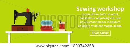 Sewing workshop banner horizontal concept. Flat illustration of sewing workshop banner horizontal vector concept for web