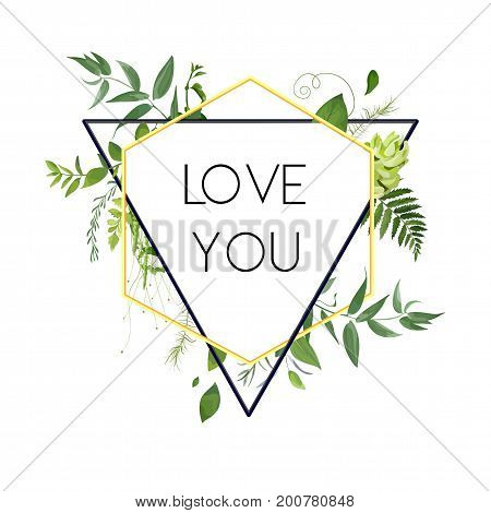 Vector design card. Natural botanical triangle geometric Frame Green forest herb Fern frond modern composition vector modern illustration. Plant leaves decoration on white golden border Wedding invite