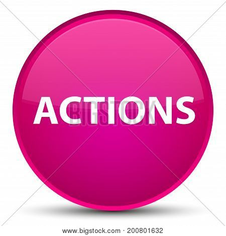 Actions Special Pink Round Button