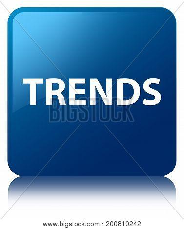 Trends Blue Square Button