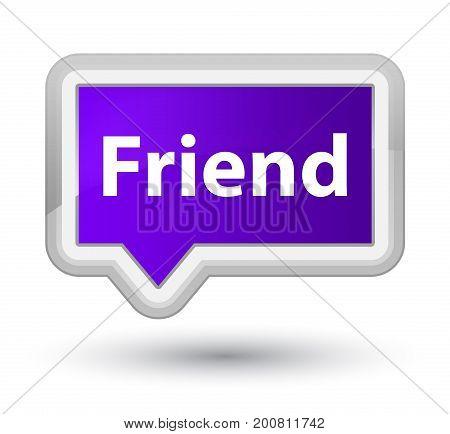 Friend Prime Purple Banner Button