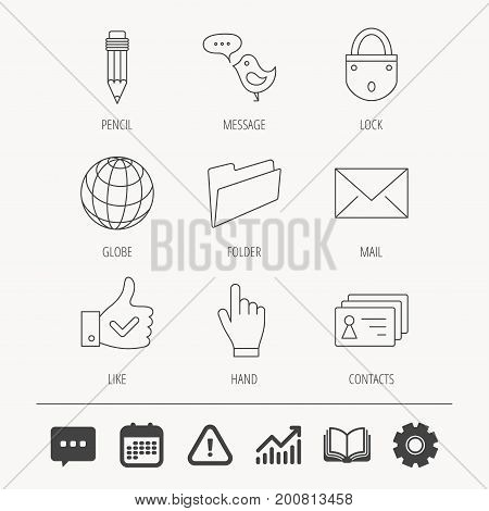Pencil, press hand and world globe icons. Bird message, social network and mail linear signs. Contacts, like and folder icons. Education book, Graph chart and Chat signs. Vector