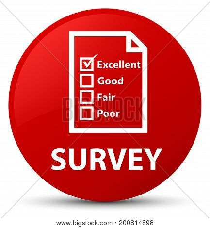 Survey (questionnaire Icon) Red Round Button