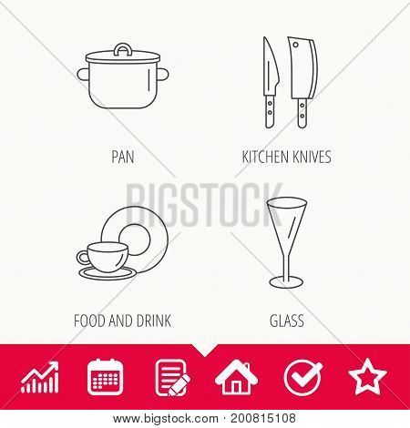 Kitchen knives, glass and pan icons. Food and drink linear sign. Edit document, Calendar and Graph chart signs. Star, Check and House web icons. Vector