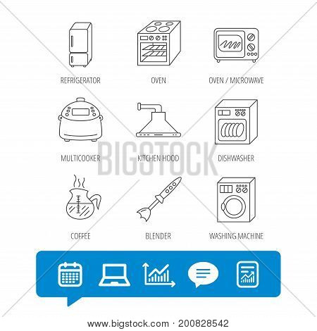 Microwave oven, washing machine and blender icons. Refrigerator fridge, dishwasher and multicooker linear signs. Coffee icon. Report file, Graph chart and Chat speech bubble signs. Vector