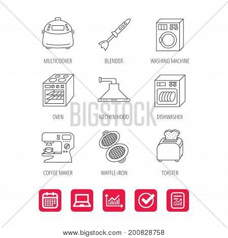 Dishwasher, washing machine and blender icons. Kitchen hood, coffee maker and toaster linear signs. Oven, multicooker and waffle-iron icons. Report document, Graph chart and Calendar signs. Vector