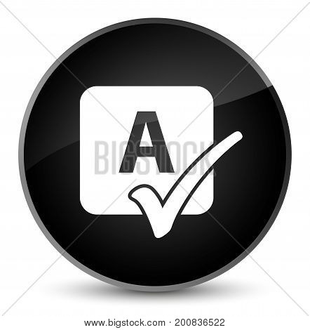 Spell Check Icon Elegant Black Round Button
