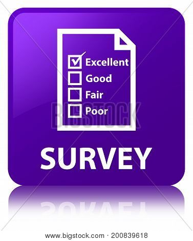 Survey (questionnaire Icon) Purple Square Button
