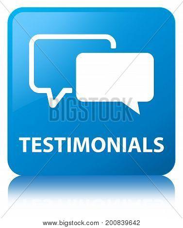Testimonials Cyan Blue Square Button