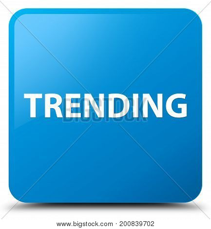 Trending Cyan Blue Square Button