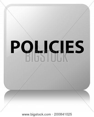Policies White Square Button