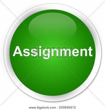 Assignment Premium Green Round Button
