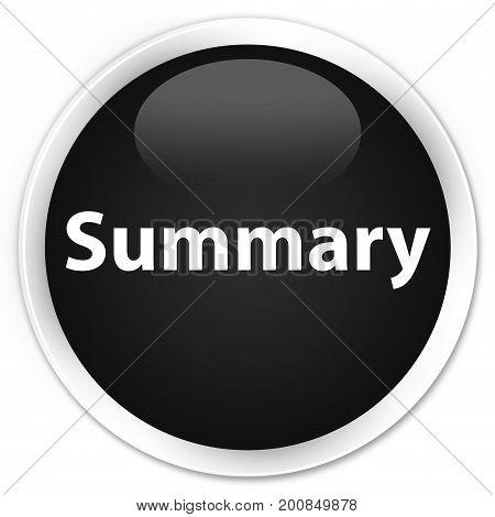 Summary Premium Black Round Button