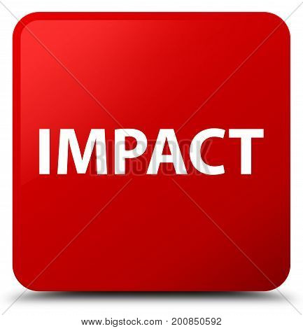 Impact Red Square Button