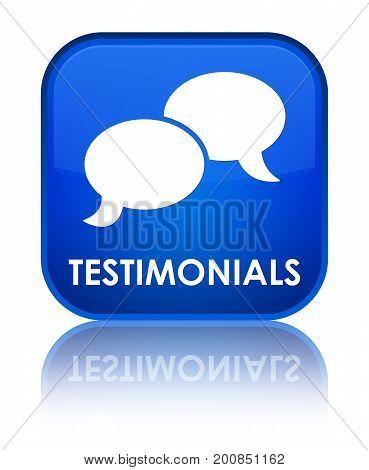 Testimonials (chat Icon) Special Blue Square Button